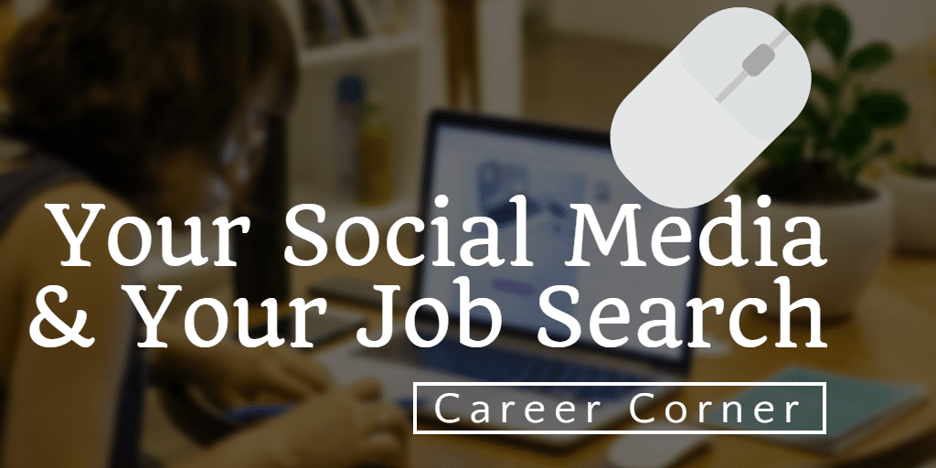 How is your social media footprint affecting your job search?