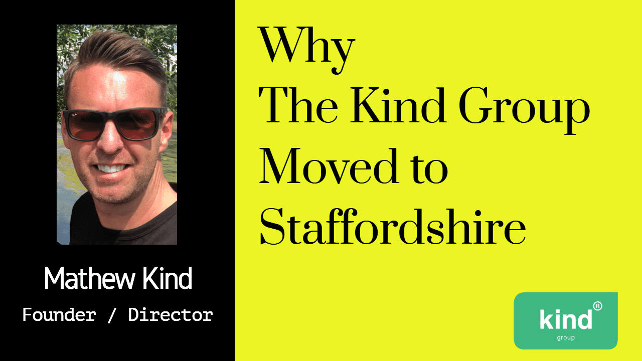 Header - Why the Kind Group Moved to Staffordshire