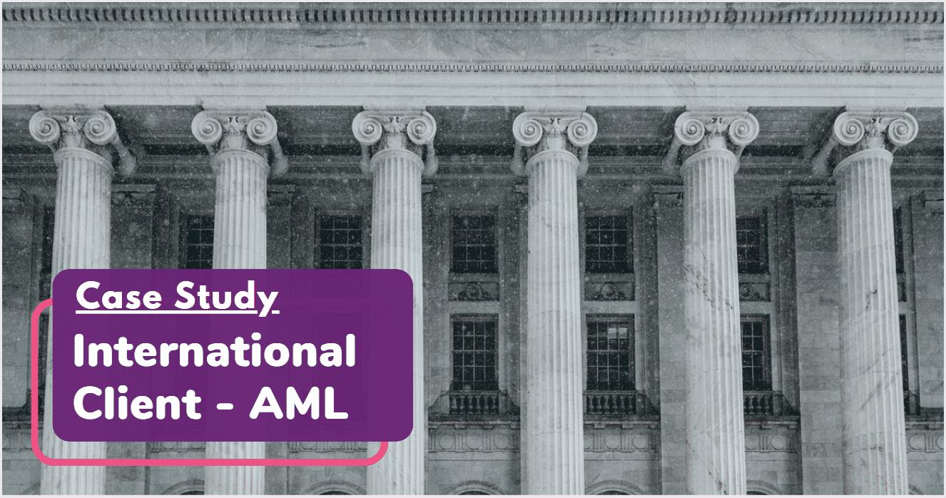 AML International Case Study Header